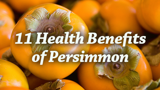 11 Health Benefits of Persimmon